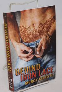 Behind Iron Lace [and Lagniappe]