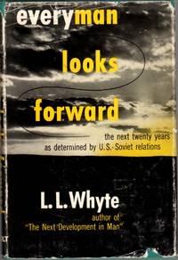 image of Everyman Looks Forward: The Next Twenty Years as Determined By U.S.-Soviet Relations