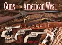 image of Guns of the American West