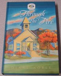 Through the Fire (Mystery and the Minister's Wife #1) by  Diane Noble - Hardcover - Book Club Edition - 2007 - from Books of Paradise (SKU: R7431)