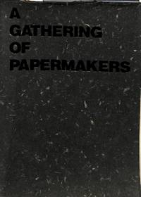 A Gathering of Papermakers.