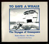 image of To Save a Whale : The Voyages of Greenpeace