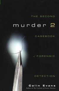Murder Two : The Second Casebook of Forensic Detection