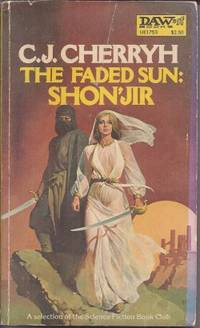 THE FADED SUN: SHON'JIR by  C. J Cherryh - Paperback - 1979 - from Books from the Crypt (SKU: LU13)