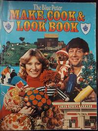 The Blue Peter  Make, Cook and Look Book