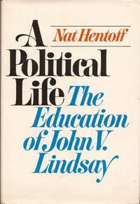 A Political Life; The Education of John V. Lindsay.