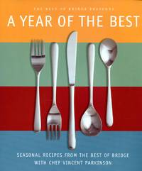 image of A Year of the Best : Seasonal Recipes from the Best of Bridge