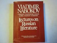 Lectures on Russian Literature: Chekhov, Dostoevski, Gogol, Gorky, Tolstoy, Turgenev