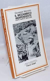 image of Il Mozambico Indipendente; Stato, Partito, Ideologia (1975-1980)