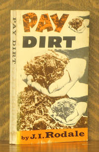 PAY DIRT By J I Rodale