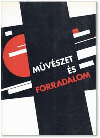 Muvészet És Forradalom:  Orosz-Szovjet Muvészet 1910-1932 / Art and Revolution:  Russian-Soviet Art 1910-1932