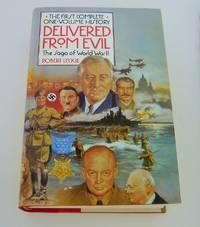 Delivered from evil : the saga of World War II