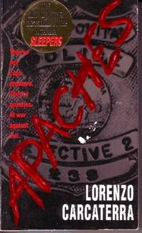Apaches by  Lorenzo Carcaterra - Paperback - 1998 - from Odds and Ends Shop and Biblio.com