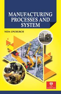 Manufacturing Processes and System
