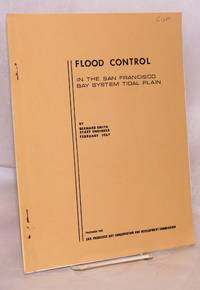 image of Flood control in the San Francisco bay system tidal plan, February 1967