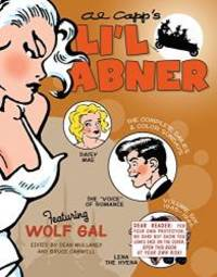 Li'l Abner: The Complete Dailies and Color Sundays, Vol. 6: 1945-1946 by Al Capp - Hardcover - 2013-04-07 - from Books Express and Biblio.com