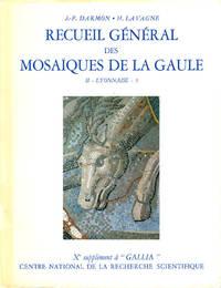 Suppléments à Gallia - Recueil général des mosaïques de la Gaule X. 02 : 3, Province de Lyonnaise - Partie centrale
