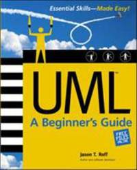 UML : A Beginner's Guide