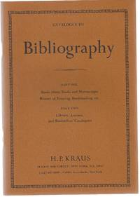 Catalogue 151: Bibliography: Part One: Books about Books and Manuscripts, History of Printing, Bookbinding, etc. Part Two: Library, Auction, and Booksellers\' Catalogues.