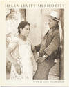 View Image 1 of 2 for Helen Levitt: Mexico City Inventory #25362