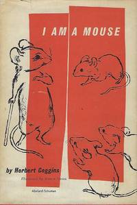 I AM A MOUSE by  Herbert COGGINS - Signed First Edition - 1959 - from Antic Hay Books (SKU: 56114)