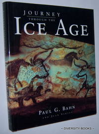 JOURNEY THROUGH THE ICE AGE by  John  and Vertut - First U.K. Edition - 1997 - from Diversity Books and Biblio.com