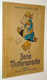 Deine Muttersprache - Arbeitsbuch Fur Den Deutschunterricht an Volksschulen: Heft 1, 2. Schuljahr