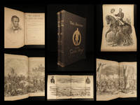 The soldier in our Civil war: a pictorial history of the conflict, 1861-1865: illustrating the valor of the soldier as displayed on the battle-field