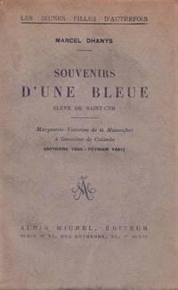 SOUVENIRS D'UNE BLEUE. ELEVE DE SAINT CYR. MARGUERITE VICTORINE DE LA MAISONFORT A GENEVIEVE...