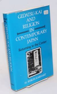 Gedatsu-Kai and Religion in Contemporary Japan; Returning to the Center