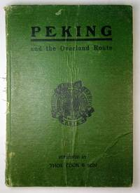 Peking: and the Overland Route