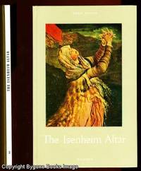 The Isenheim Altar (Orbis Pictus 3) by Pierre Schmitt - First Edition - 1960 - from Bygone Books and Biblio.co.uk