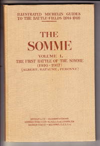 image of The Somme, Volume 1:  The First Battle Of The Somme (1916-1917)