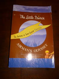 image of The Antoine de Saint-Exupery Collection (The Little Prince / Airman's Odyssey)