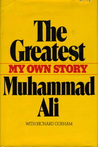 THE GREATEST: My Own Story.