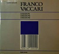 Franco Vaccari - Ossessioni / Obsessions / Obsessions