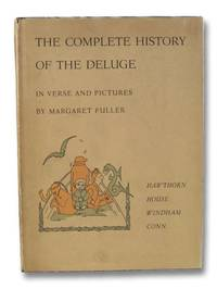 The Complete History of the Deluge in Verse and Pictures