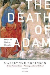 image of The Death of Adam : Essays on Modern Thought