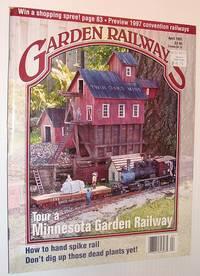Garden Railways Magazine, April 1997