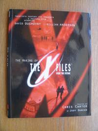 The Making of The X Files: Fight the Future by  Chris Carter  and - Paperback - First edition first printing - 1998 - from Scene of the Crime Books, IOBA (SKU: 17500)