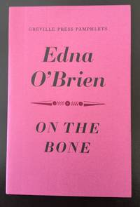 On The Bone (Signed By The Author)