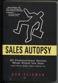 Sales Autopsy  50 Postmortems Reveal What Killed the Sale