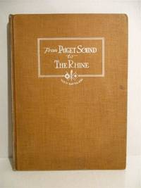 From Puget Sound to the Rhine: Being a Record of the Activities of the 40th Telegraph Battalion, Signal Corps 1917-1919.