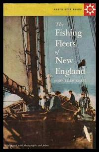 The Fishing Fleets Of New England By Mary Ellen Chase