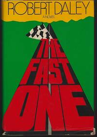 FAST ONE A Novel by  Robert Daley - First Edition - 1978 - from Gibson's Books and Biblio.com