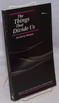 The Things That Divide Us: stories by women
