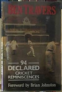 94 Declared: Cricket Reminiscences