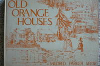 Old Orange Houses, vol 1 and 2