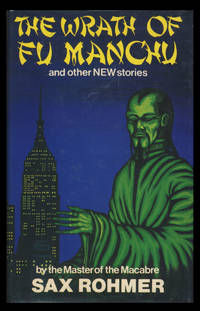 The Wrath of Fu Manchu and Other Stories