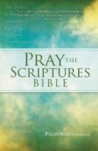GW Pray the Scriptures Bible Hardcover